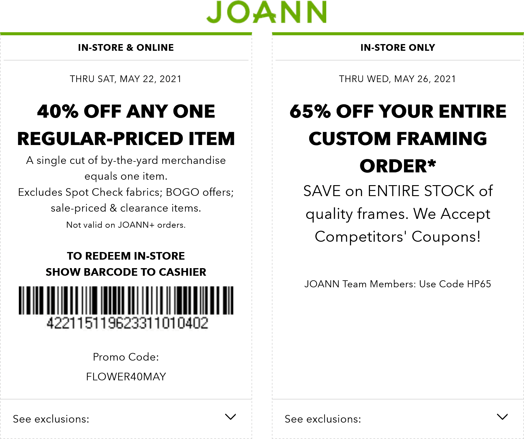 Joann stores Coupon  40% off a single item at Joann, or online via promo code FLOWER40MAY #joann