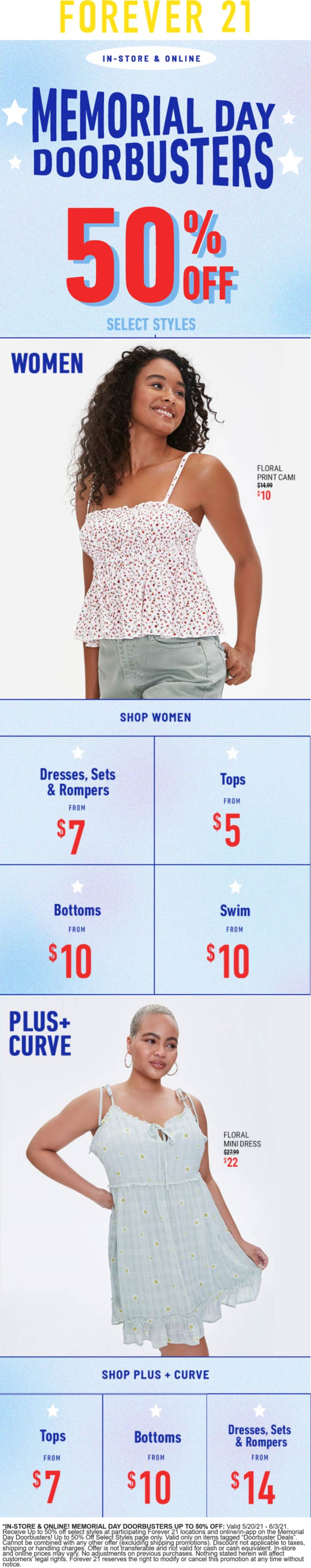 Forever 21 stores Coupon  Various 50% off doorbusters going on at Forever 21, ditto online #forever21