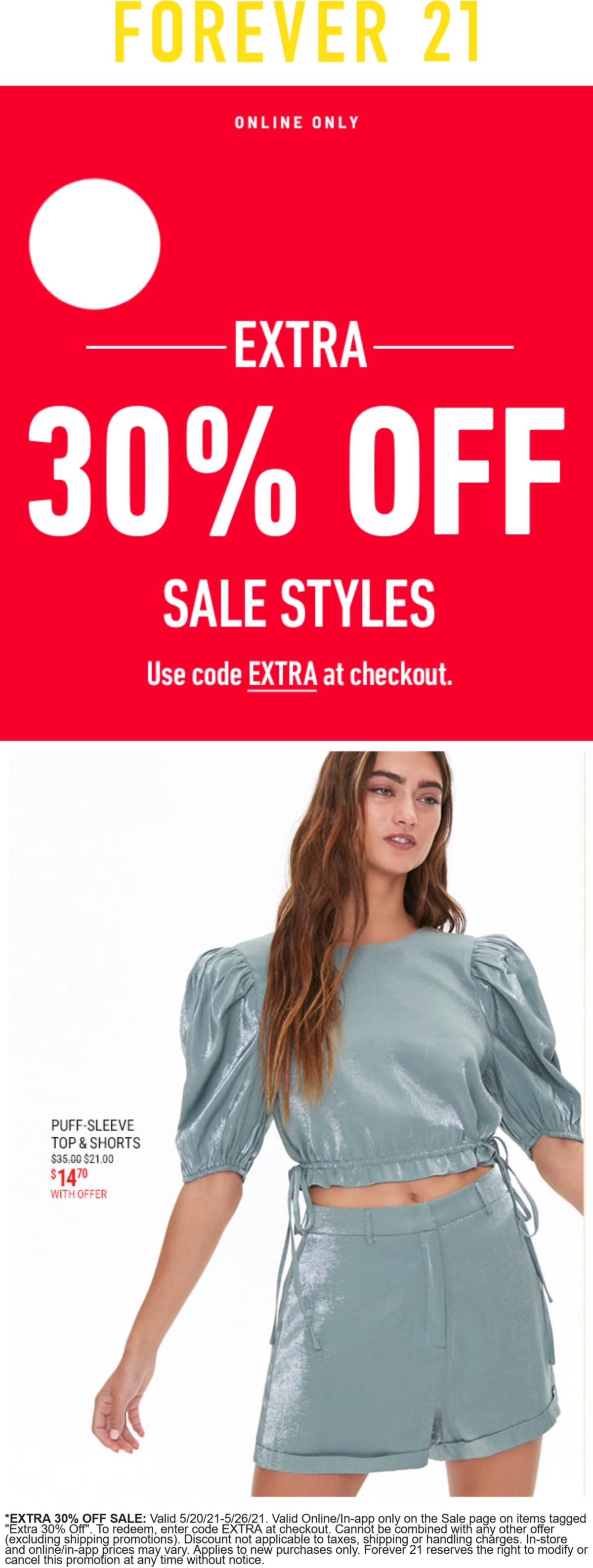 Forever 21 stores Coupon  Extra 30% off sale items online at Forever 21 via promo code EXTRA #forever21