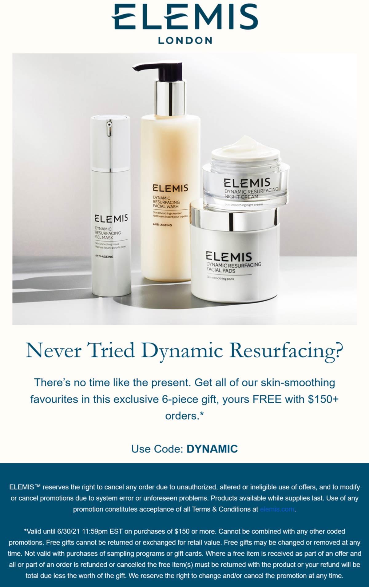 Elemis stores Coupon  Free 6pc set with $150 spent at Elemis cosmetics via promo code DYNAMIC #elemis