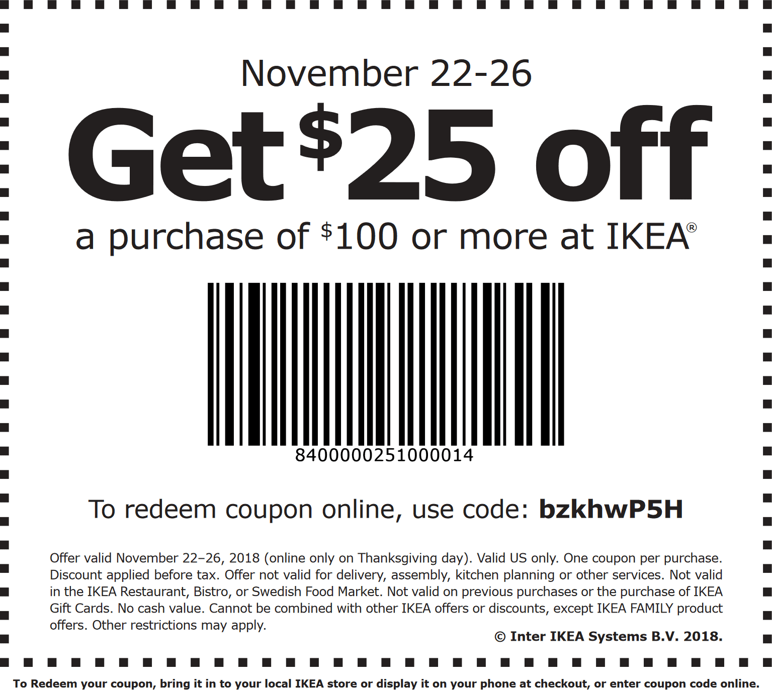 IKEA Coupon August 2020 $25 off $100 at IKEA, or online via promo code bzkhwP5H