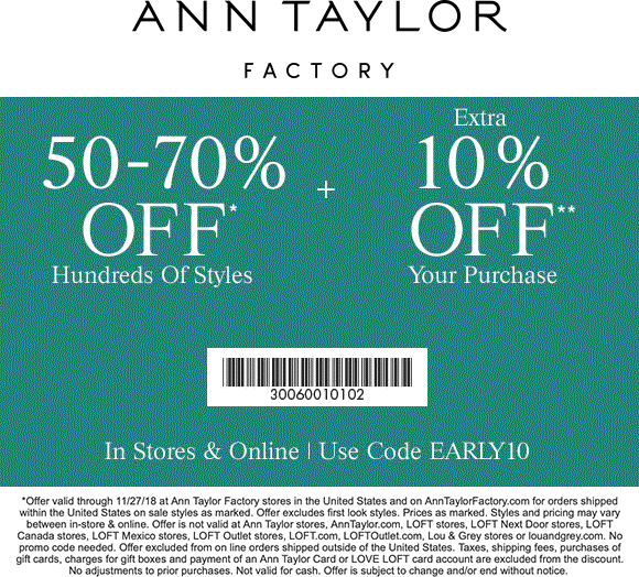 Ann Taylor Factory Coupon May 2020 60-80% off at Ann Taylor Factory, or online via promo code EARLY10