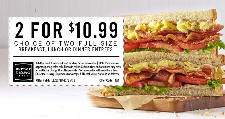 Corner Bakery Coupon August 2020 2 entrees for $11 at Corner Bakery Cafe