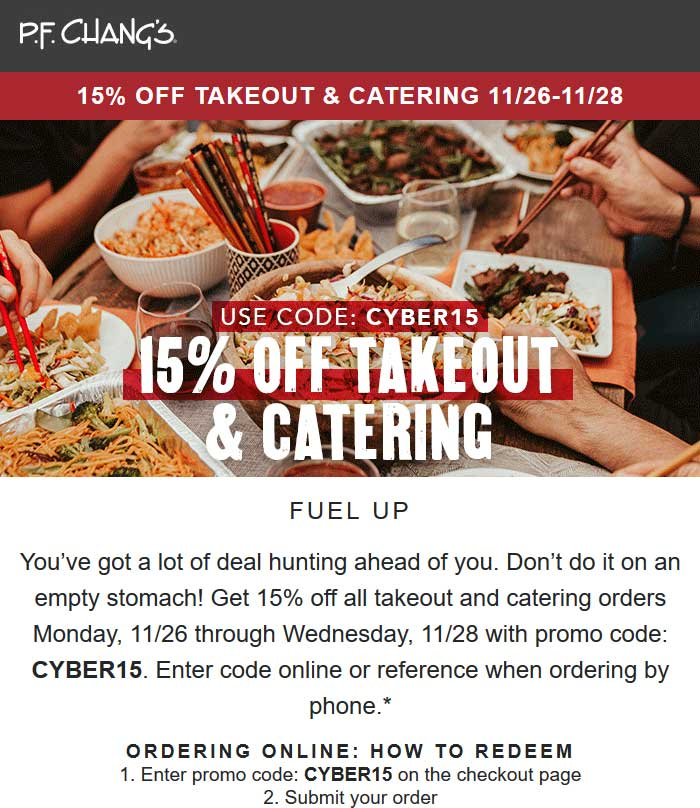 P.F. Changs Coupon May 2020 15% off takeout at P.F. Changs restaurants via promo code CYBER15