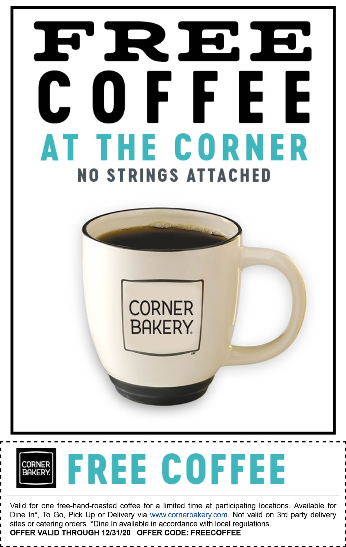 Corner Bakery restaurants Coupon  Free coffee all year at Corner Bakery Cafe no purchase required, or online via promo code FREECOFFEE #cornerbakery
