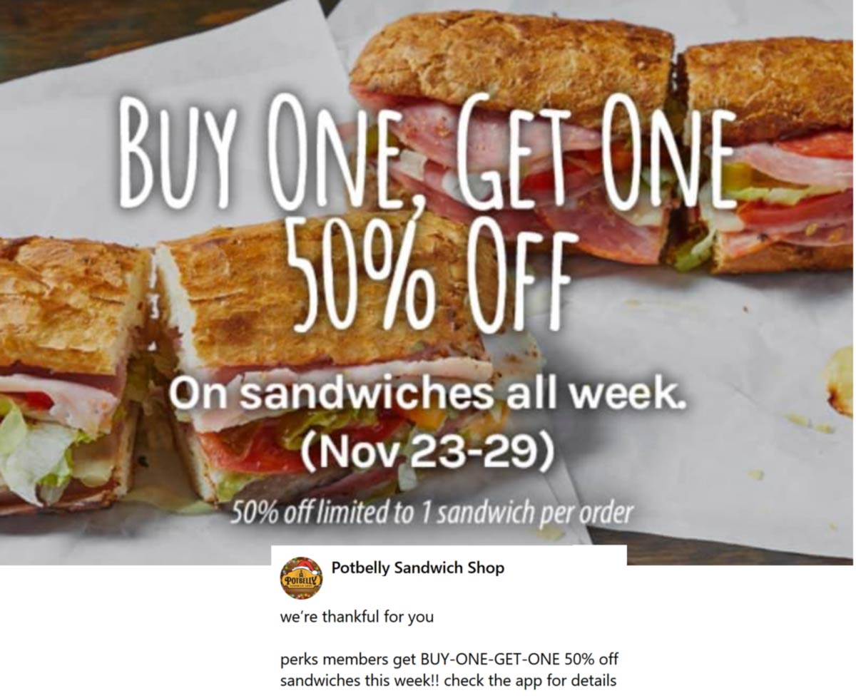 Potbelly restaurants Coupon  Second sandwich 50% off at Potbelly #potbelly