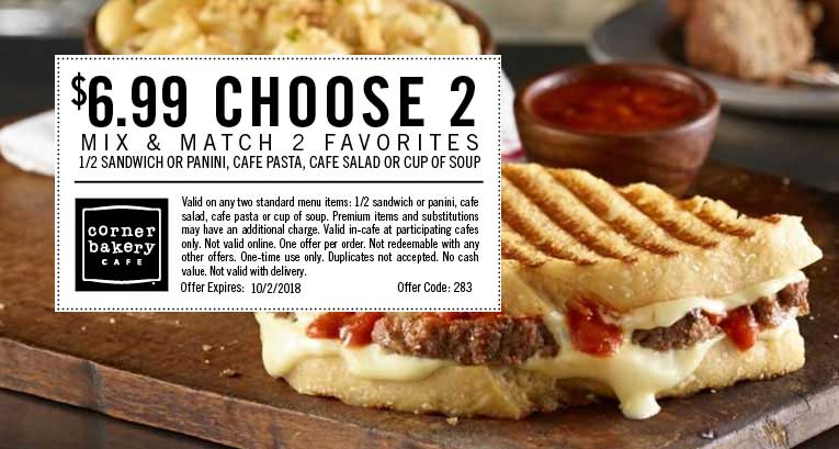 Corner Bakery Cafe Coupon February 2020 $7 choose 2 today at Corner Bakery Cafe