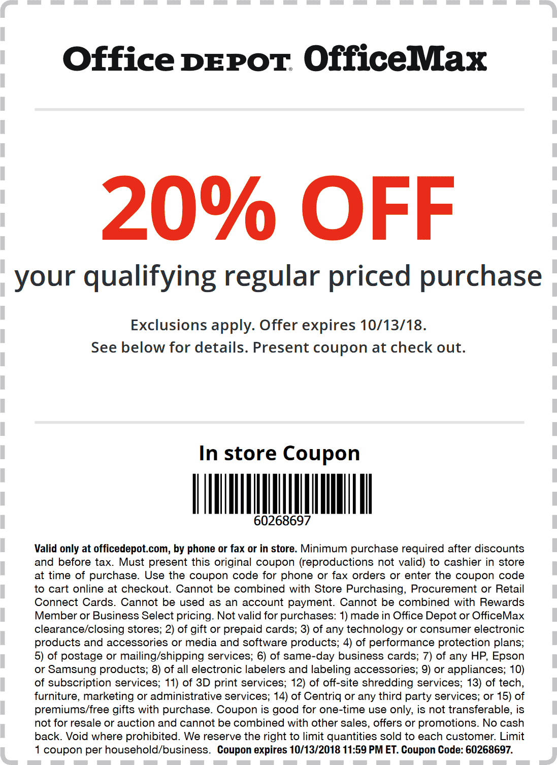 Office Depot Coupon February 2020 20% off at OfficeMax & Office Depot, or online via promo code 60268697