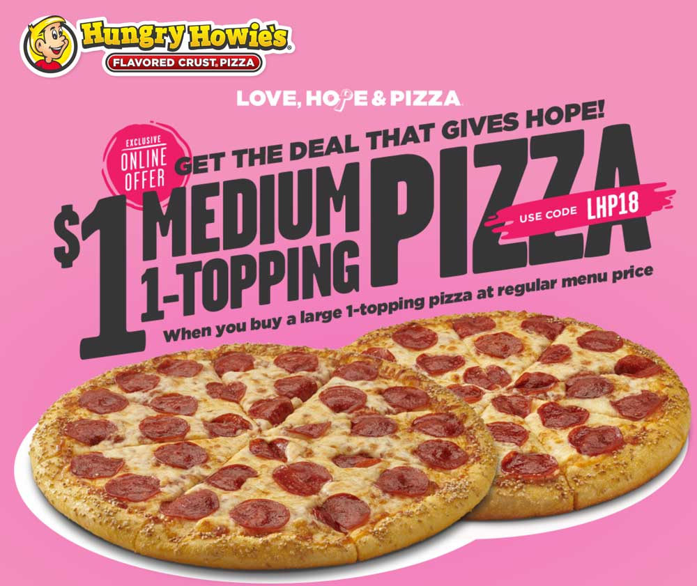 Hungry Howies Coupon August 2020 Second pizza for $1 at Hungry Howies via promo code LHP18