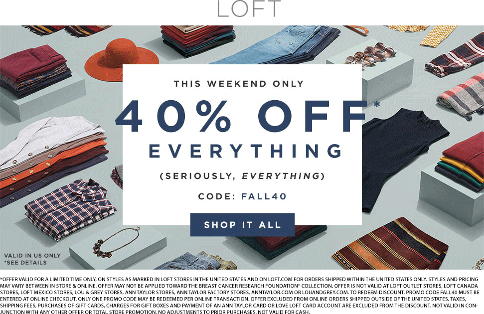 LOFT Coupon February 2020 40% off at LOFT, or online via promo code FALL40