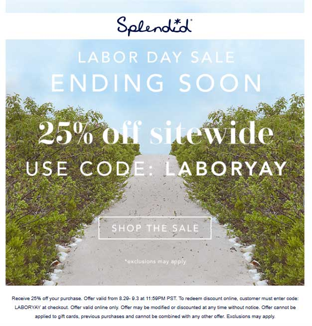 Splendid Coupon May 2020 25% off everything online at Splendid via promo code LABORYAY
