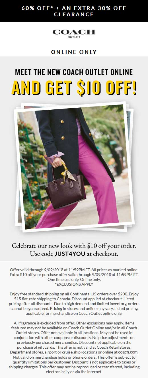 Coach Outlet Coupon May 2020 60% off + another $10 off online at Coach Outlet via promo code JUST4YOU