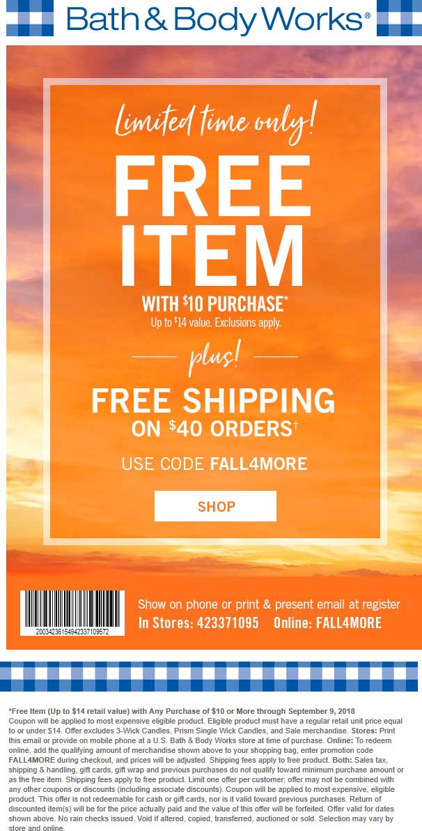 Bath & Body Works Coupon February 2020 $14 item free with $10 spent at Bath & Body Works, or online via promo code FALL4MORE