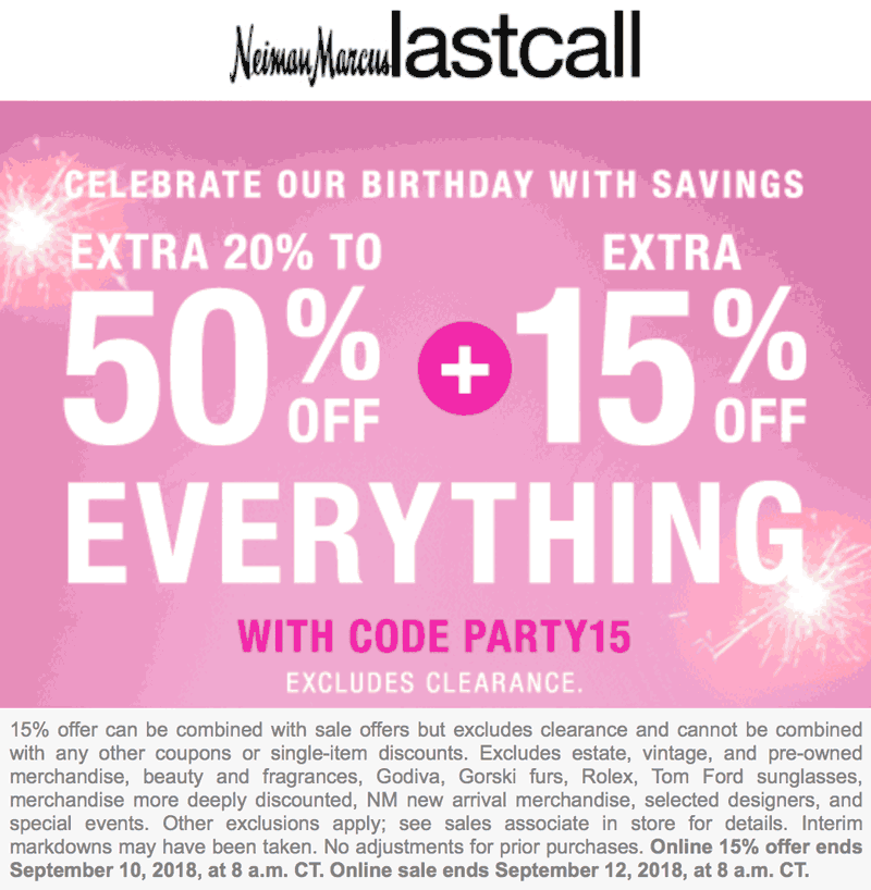 Last Call Coupon May 2020 20-50% off everything at Neiman Marcus Last Call, or online via promo code PARTY15
