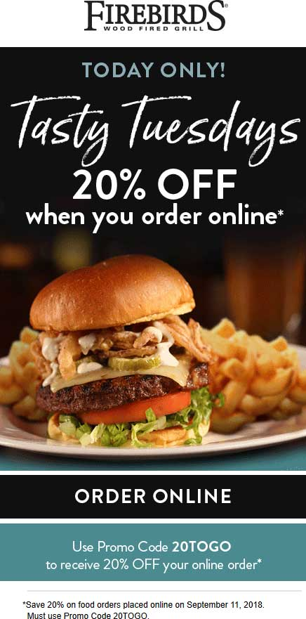 Firebirds Coupon June 2020 20% off online today at Firebirds restaurants via promo code 20TOGO
