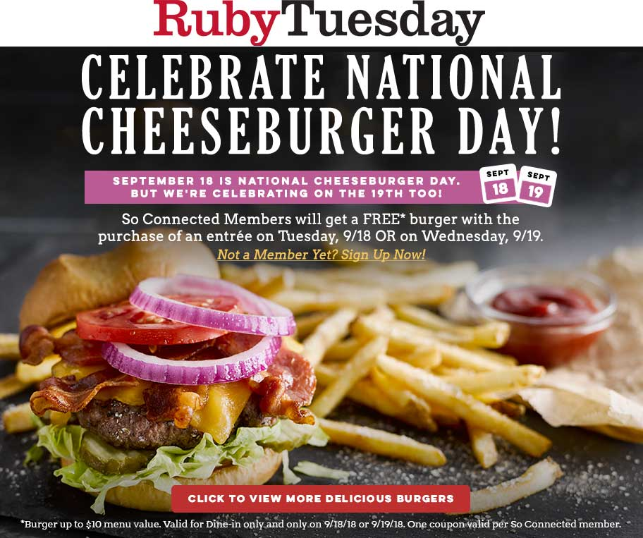 Ruby Tuesday Coupon May 2020 Free cheeseburger with your entree the 18-19th at Ruby Tuesday
