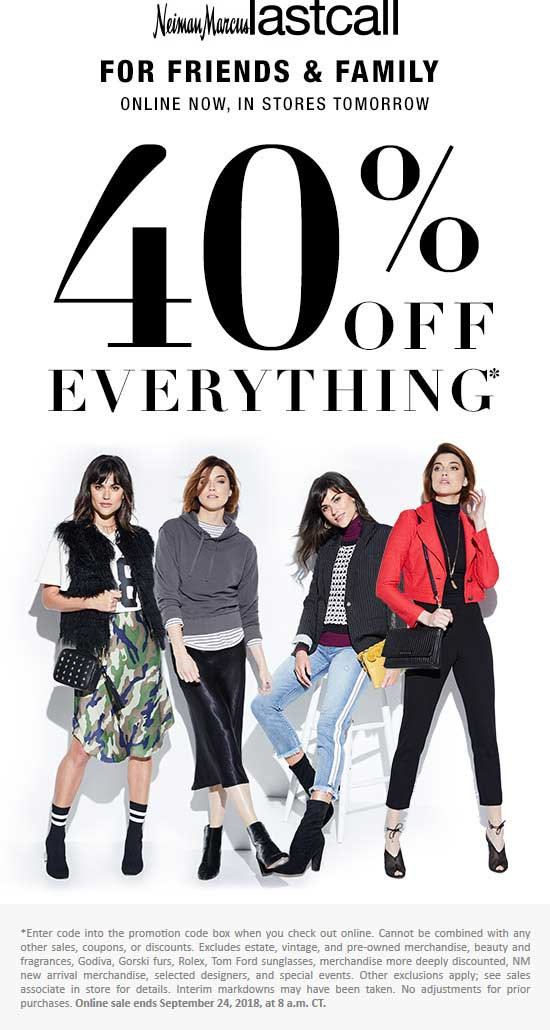 Last Call Coupon May 2020 40% off everything at Neiman Marcus Last Call, ditto online