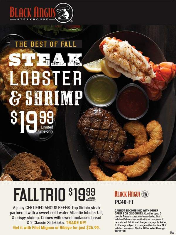 Black Angus Coupon February 2020 Lobster + sirloin steak + shrimp + 2 sides + moleasses bread = $20 at Black Angus steakhouse