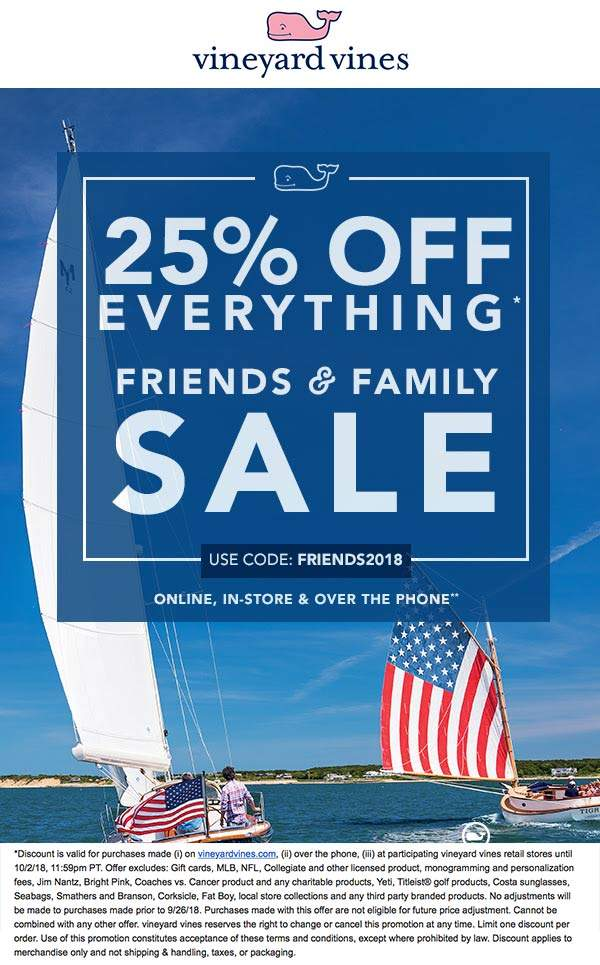 Vineyard Vines Coupon February 2020 25% off everything at Vineyard Vines, or online via promo code FRIENDS2018