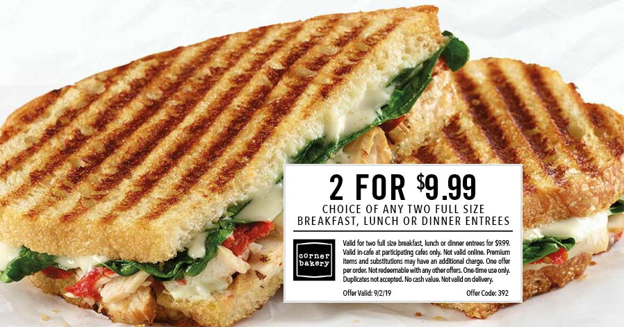 Corner Bakery Coupon October 2019 2 entrees for $10 today at Corner Bakery Cafe