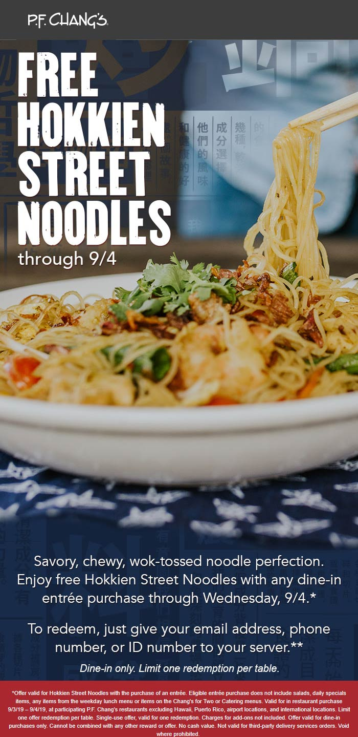 P.F. Changs Coupon January 2020 Free street noodles with your entree at P.F. Changs