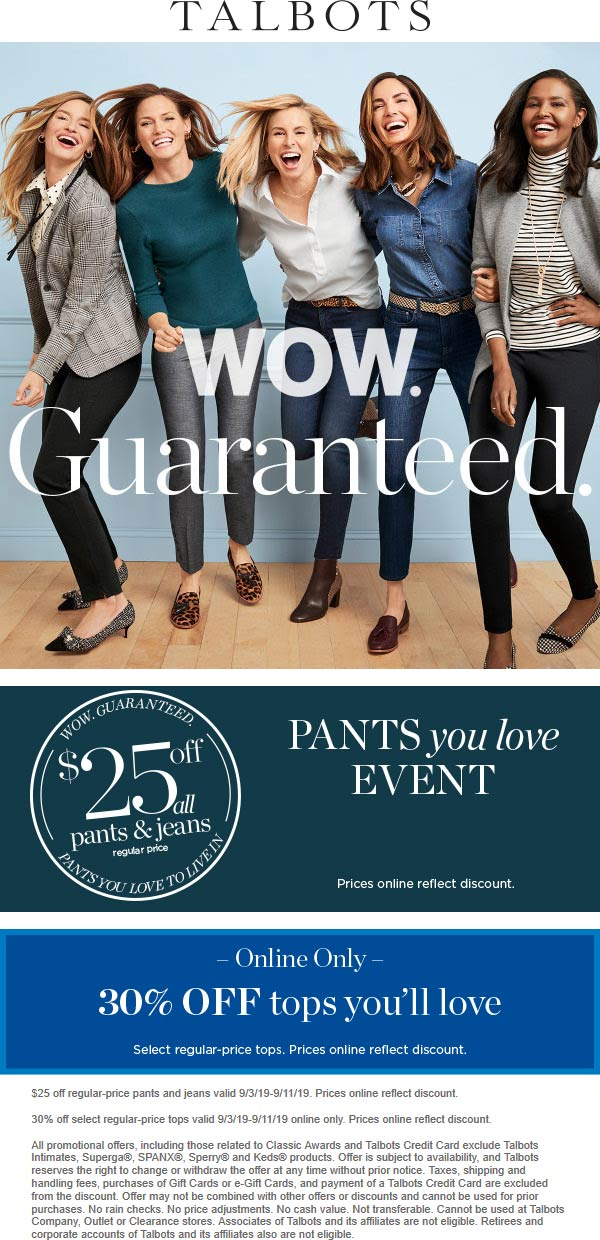 Talbots Coupon February 2020 $25 off all pants & jeans at Talbots, ditto online