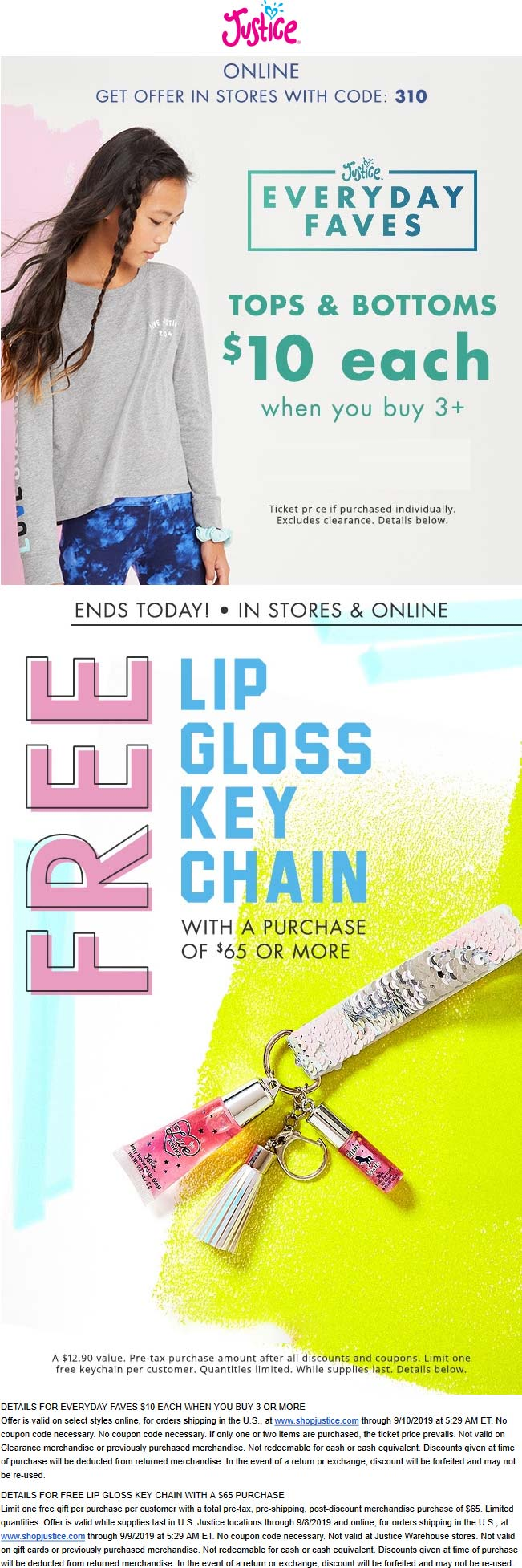 Justice.com Promo Coupon $10 tops & bottoms + free gloss keychain at Justice, ditto online