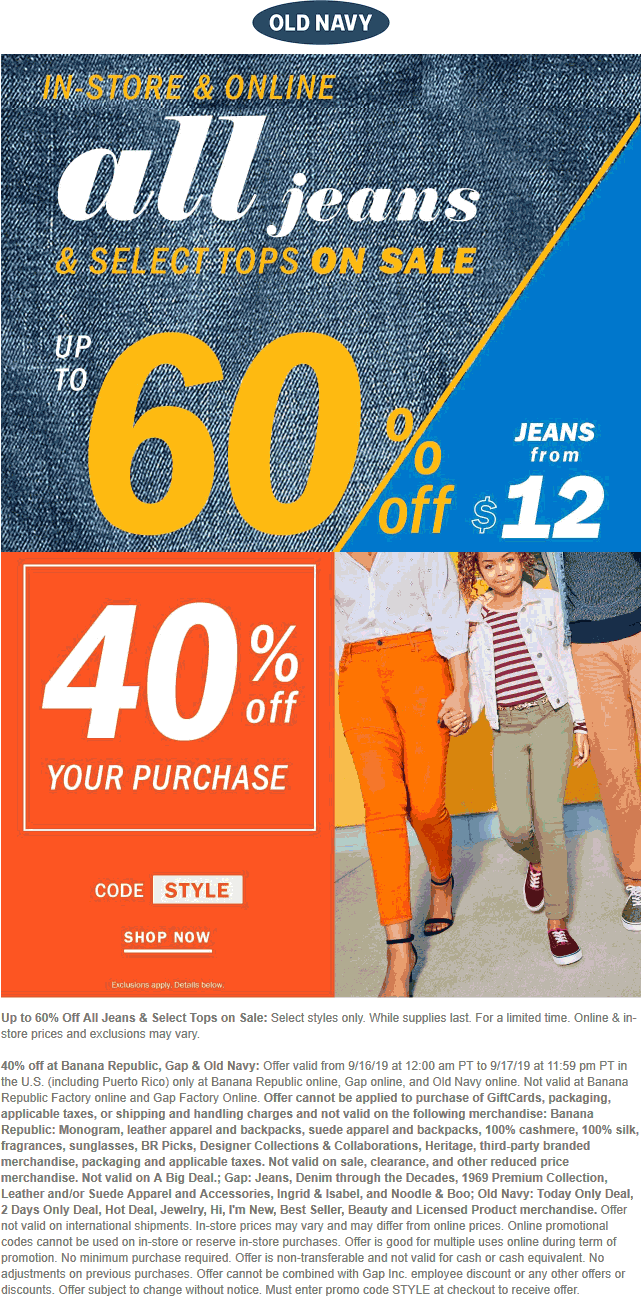 Old Navy Coupon February 2020 $12 jeans today at Old Navy, also 40% off online via promo code STYLE (09/17)