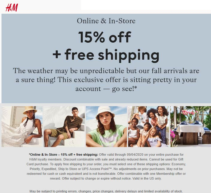 H&M stores Coupon  15% off for rewards members at H&M, ditto online #hm