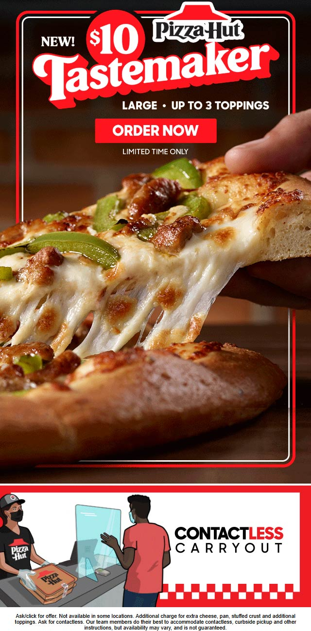 November 2020 Large 3 Toppings Tastemaker For 10 At Pizza Hut Pizzahut Coupon Promo Code The Coupons App