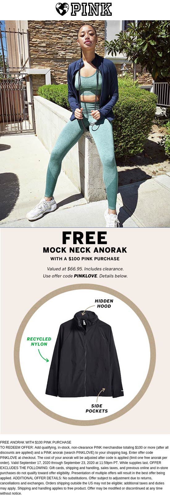 Free $67 anorak with $100 spent at Victorias Secret PINK via promo code PINKLOVE #pink
