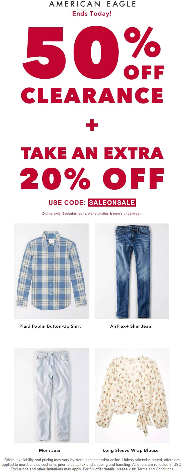 American Eagle stores Coupon  Extra 20-50% off today at American Eagle #americaneagle
