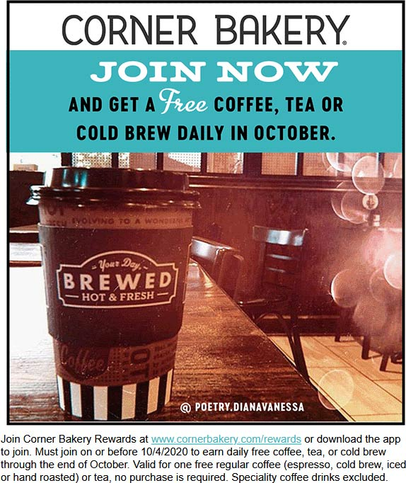 Corner Bakery restaurants Coupon  Free coffee tea or cold brew daily in October for rewards members at Corner Bakery cafe #cornerbakery