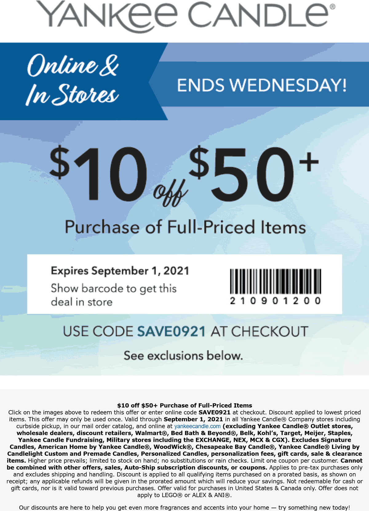 Yankee Candle stores Coupon  $10 off $50 today at Yankee Candle, or online via promo code SAVE0921 #yankeecandle