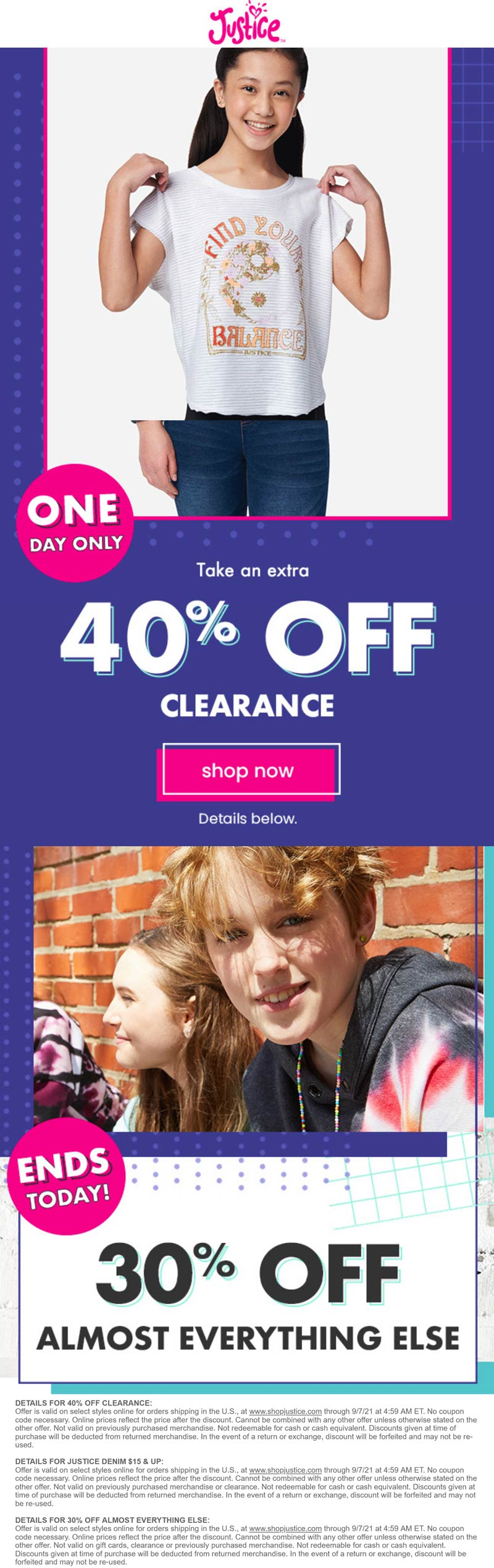 Justice stores Coupon  Extra 40% off clearance & 30% everything else today at Justice #justice