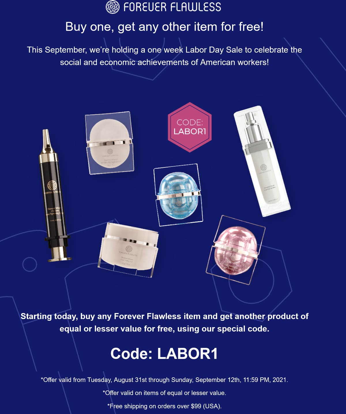 Forever Flawless stores Coupon  Second item free at Forever Flawless via promo code LABOR1 #foreverflawless