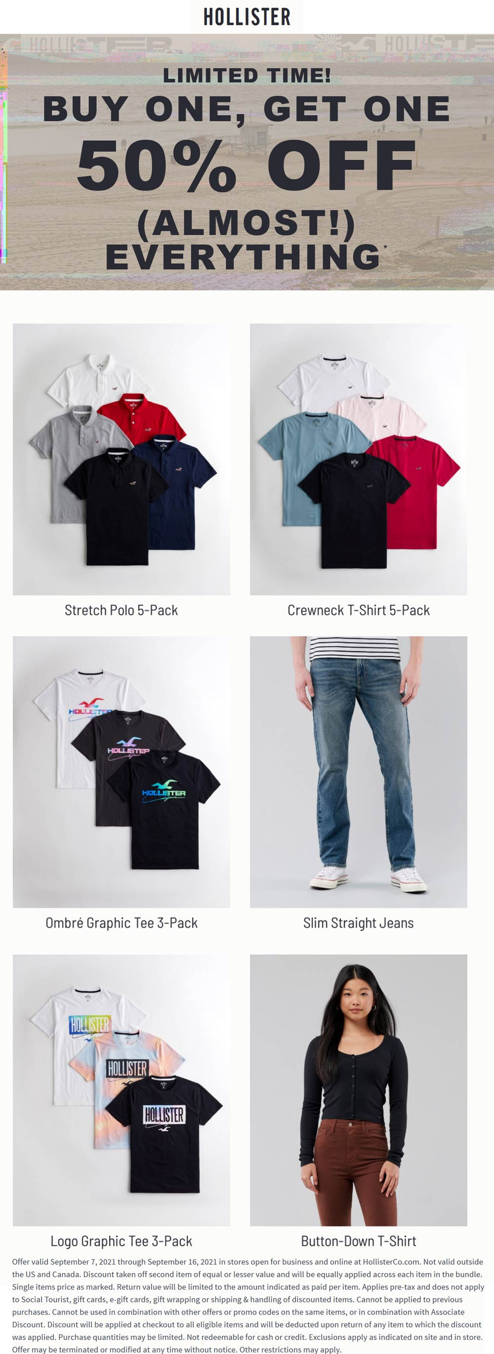 Hollister stores Coupon  Second item 50% off at Hollister, ditto online #hollister