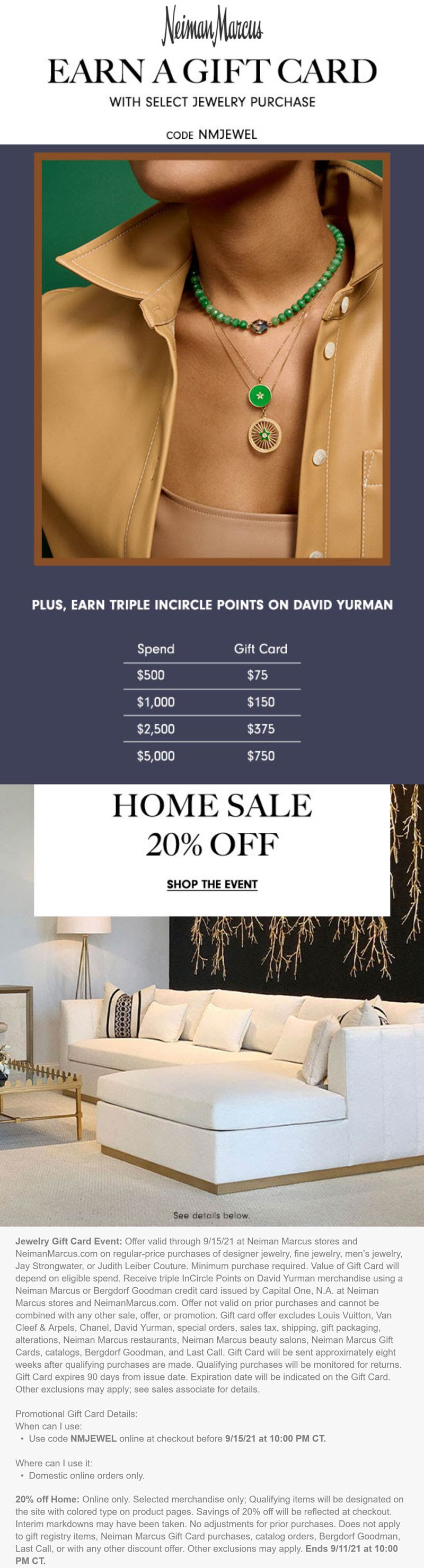 Neiman Marcus stores Coupon  $75-$750 card on $500+ jewelry at Neiman Marcus via promo code NMJEWEL #neimanmarcus