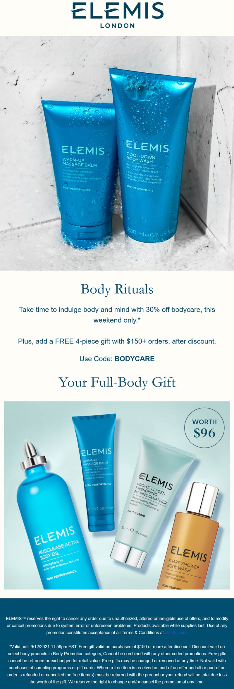 Elemis stores Coupon  30% off body care & free 4pc with $150 spent at Elemis via promo code BODYCARE #elemis