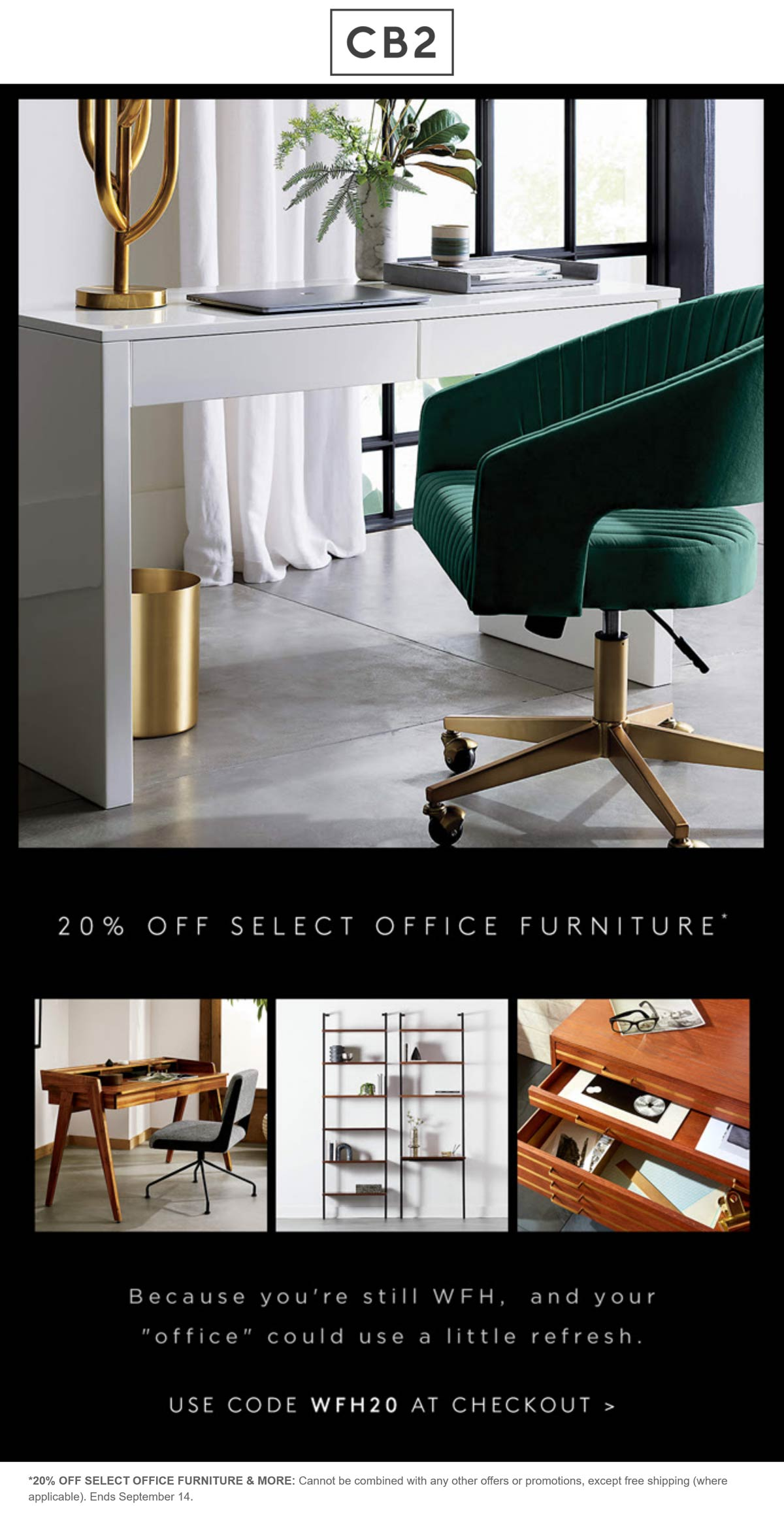 CB2 stores Coupon  20% off office furniture today at Crate & Barrel CB2 via promo code WFH20 #cb2