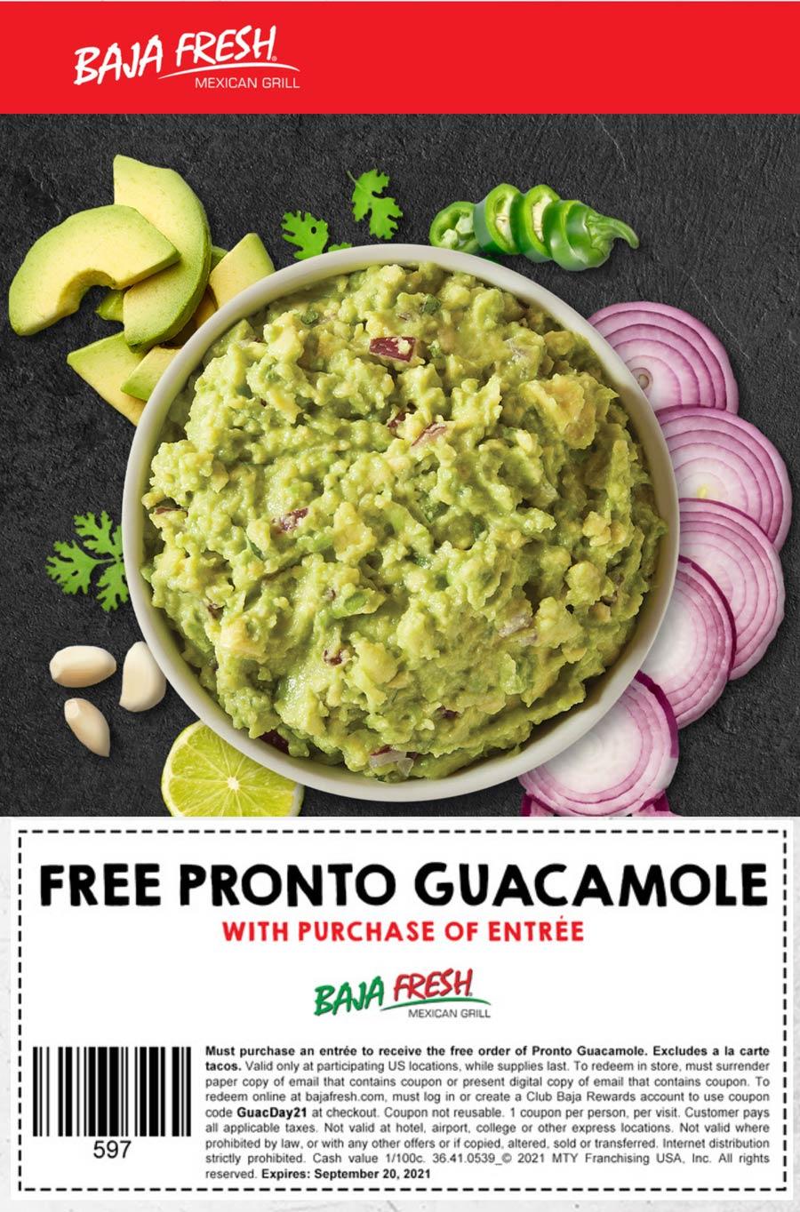 Baja Fresh restaurants Coupon  Free guacamole with your entree at Baja Fresh via promo code GuacDay21 #bajafresh