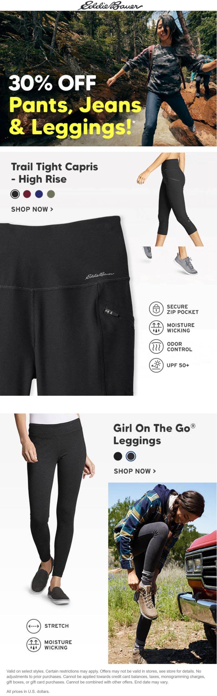 Eddie Bauer stores Coupon  30% off pants, jeans & leggings at Eddie Bauer #eddiebauer