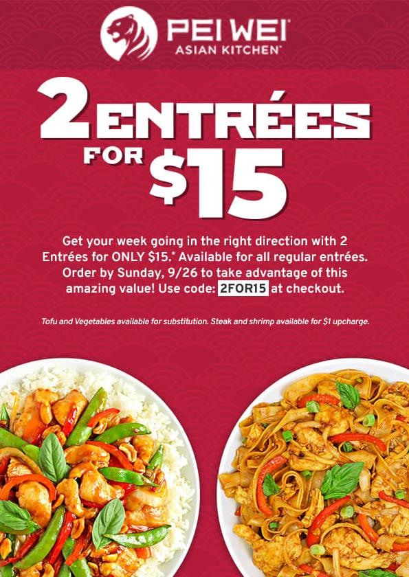 Pei Wei restaurants Coupon  2 entrees for $15 at Pei Wei Asian kitchen restaurants via promo code 2FOR15 #peiwei