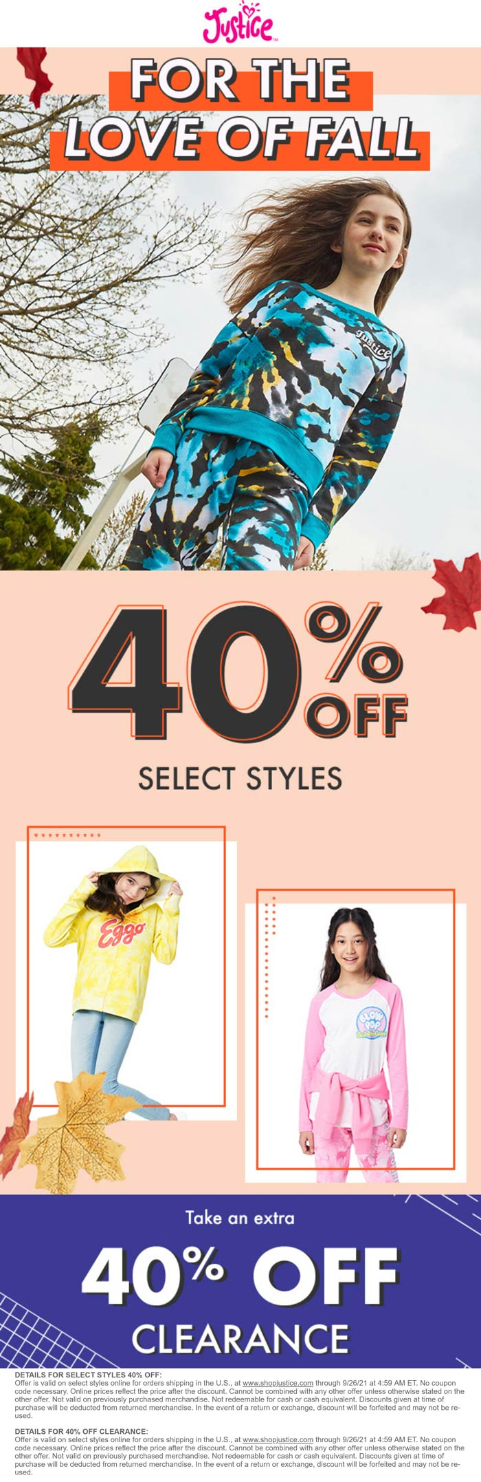 Justice stores Coupon  Extra 40% off clearance & more today at Justice #justice