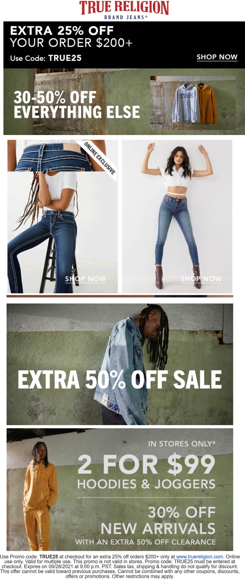 True Religion stores Coupon  30-50% off everything + extra 25% off $200 at True Religion via promo code TRUE25 #truereligion